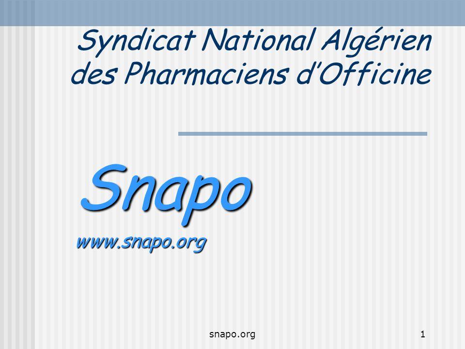 snapo.org1 Syndicat National Algérien des Pharmaciens dOfficine Snapowww.snapo.org