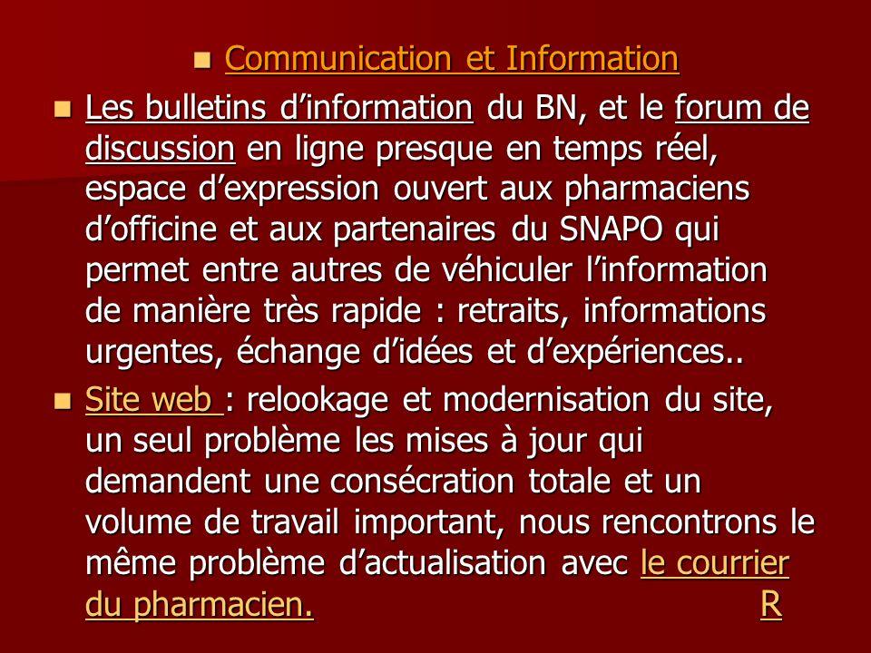 Communication et Information Communication et Information Les bulletins dinformation du BN, et le forum de discussion en ligne presque en temps réel,