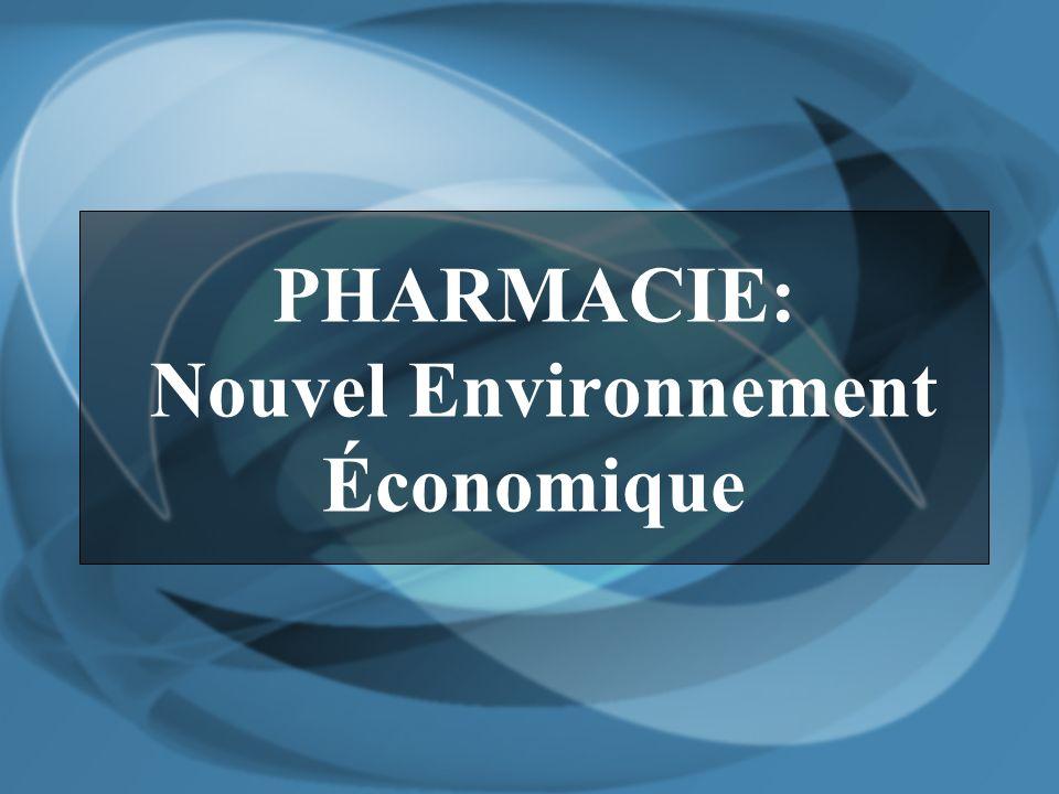 PHARMACIE: Nouvel Environnement Économique