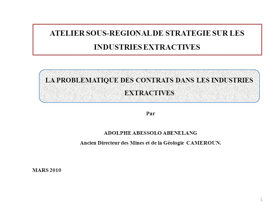 I- INTRODUCTION Industries extractives (contexte général) Co.