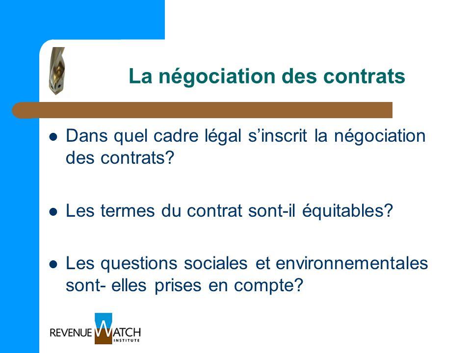 La négociation des contrats Dans quel cadre légal sinscrit la négociation des contrats? Les termes du contrat sont-il équitables? Les questions social
