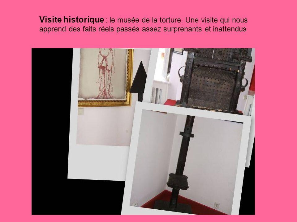 Visite historique : le musée de la torture.