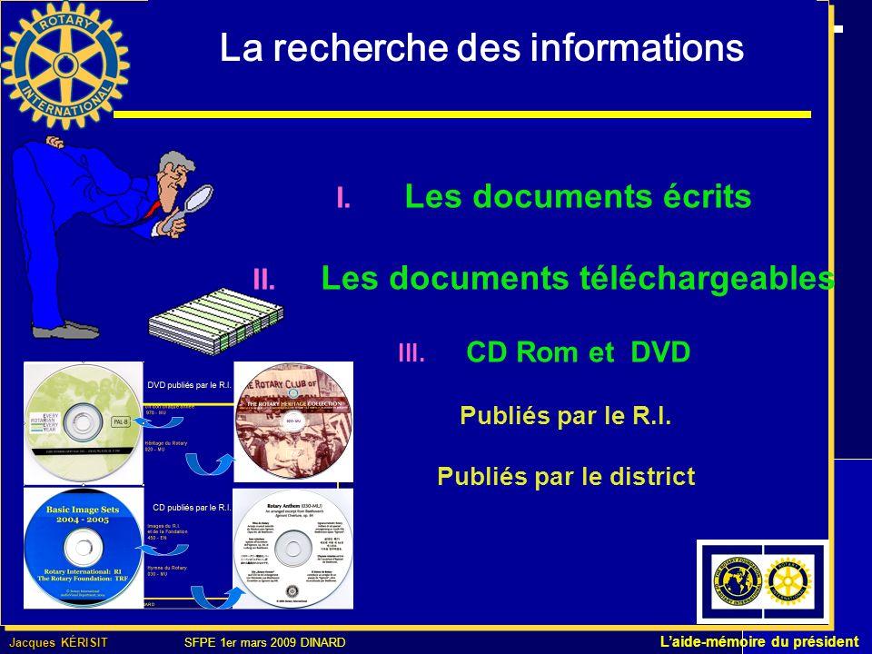La recherche des informations I. Les documents écrits II.