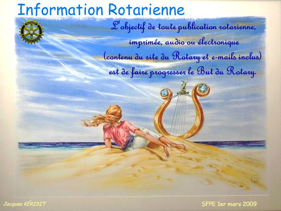 Jacques KÉRISIT Jacques KÉRISIT SFPE 1er mars 2009 DINARD Laide-mémoire du président Information Rotarienne