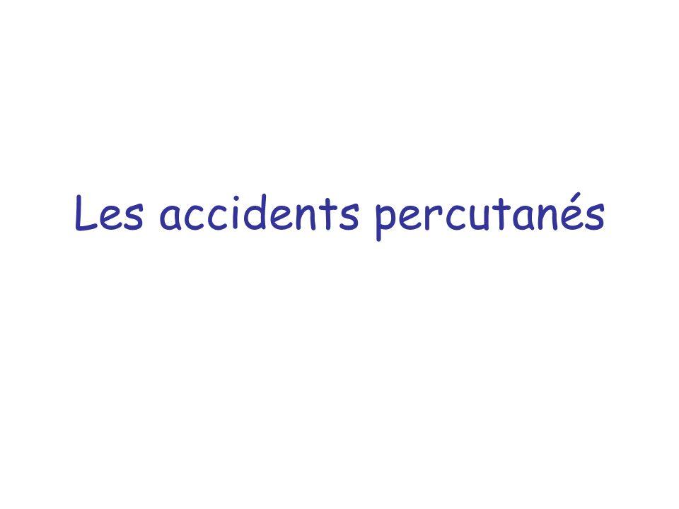 Les accidents percutanés