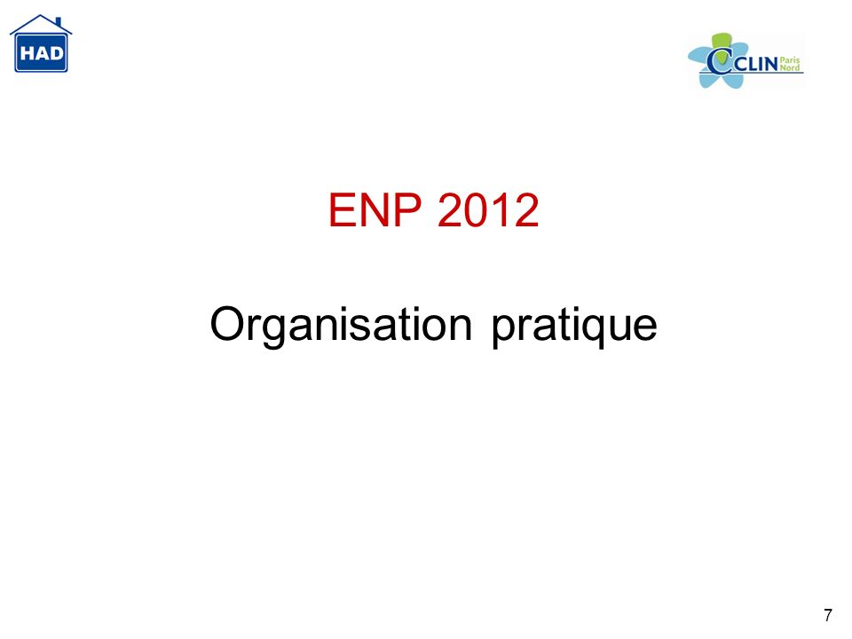 7 ENP 2012 Organisation pratique