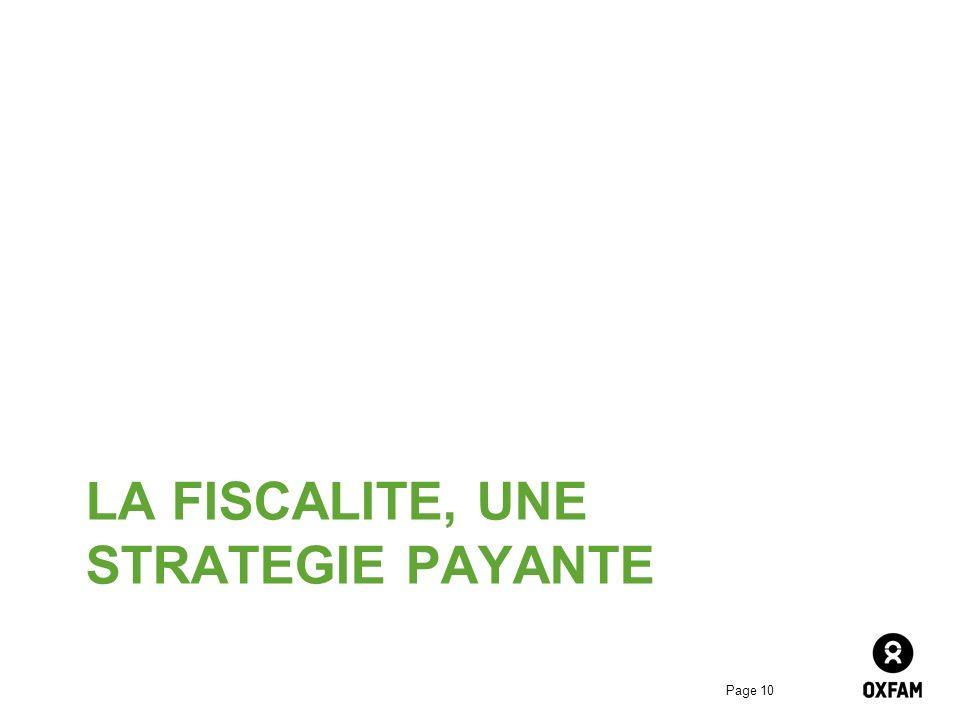 Page 10 LA FISCALITE, UNE STRATEGIE PAYANTE