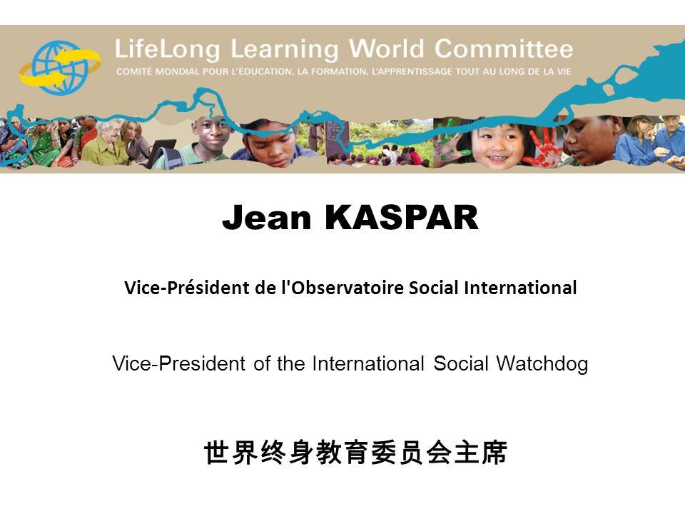 Jean KASPAR Vice-Président de l'Observatoire Social International Vice-President of the International Social Watchdog
