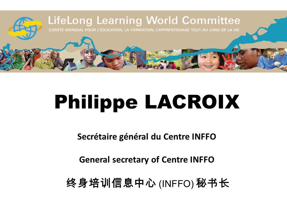 Philippe LACROIX Secrétaire général du Centre INFFO General secretary of Centre INFFO (INFFO)