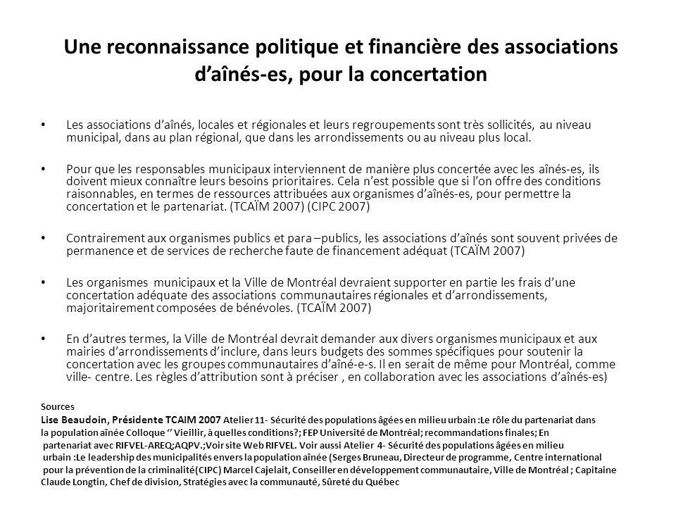 Une reconnaissance politique et financière des associations daînés-es, pour la concertation Les associations daînés, locales et régionales et leurs re