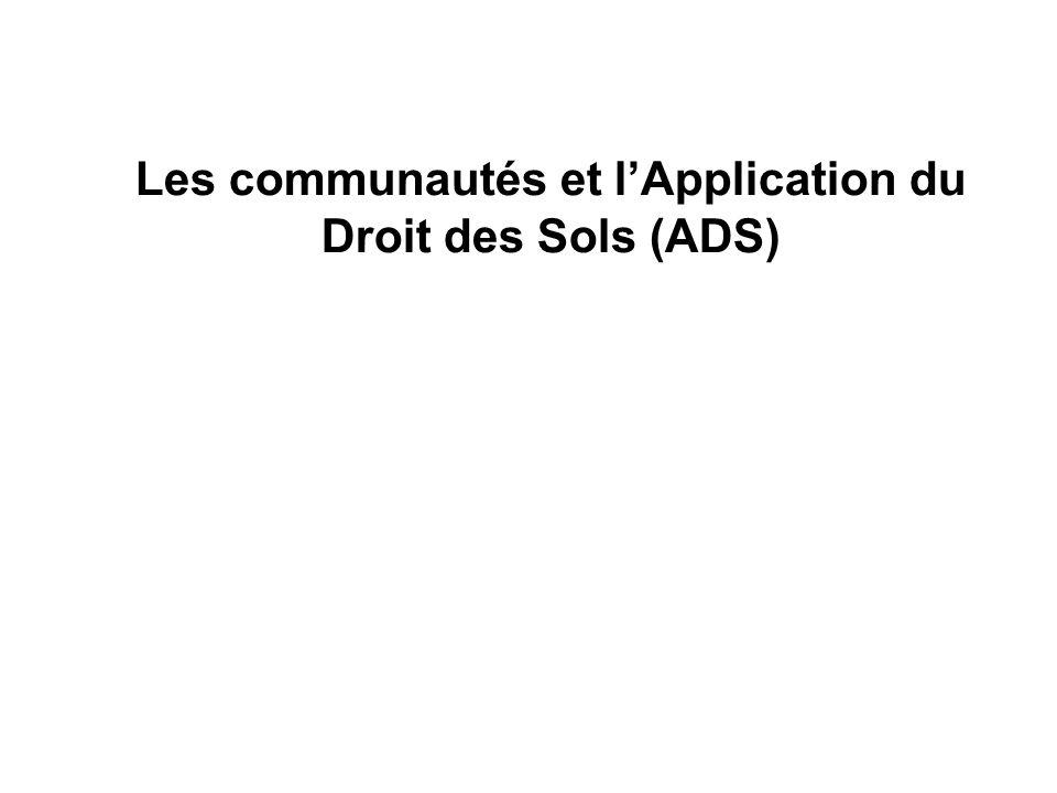 Les communautés et lApplication du Droit des Sols (ADS)