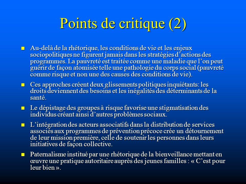 Points de critique (2) Au-delà de la rhétorique, les conditions de vie et les enjeux sociopolitiques ne figurent jamais dans les stratégies dactions d