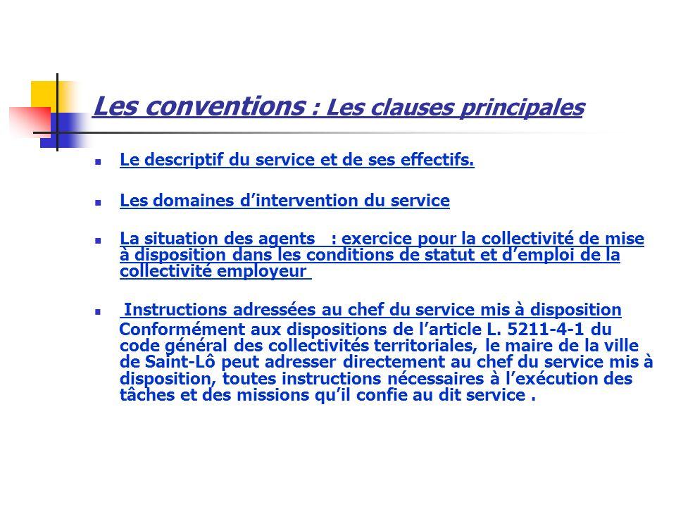 Les conventions : Les clauses principales Le descriptif du service et de ses effectifs.