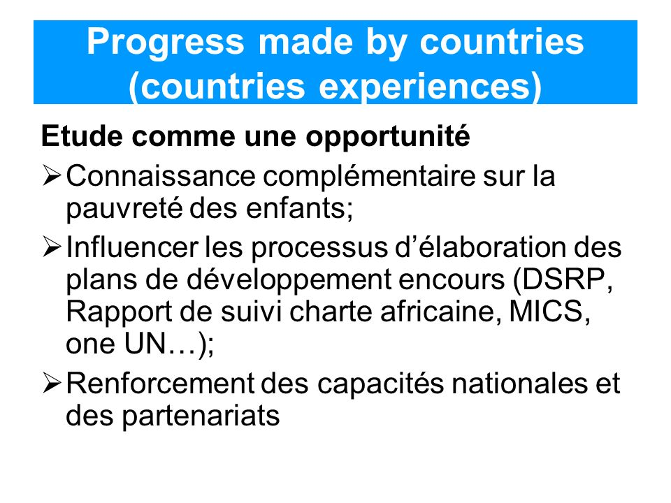 Progress made by countries (countries experiences) cont.