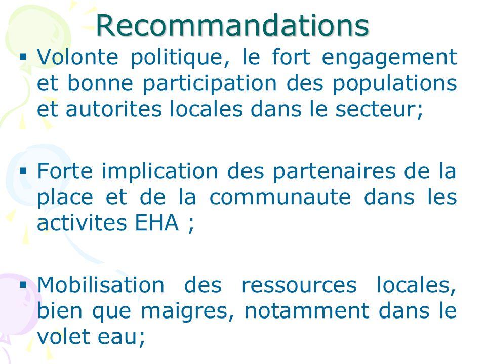 Volonte politique, le fort engagement et bonne participation des populations et autorites locales dans le secteur; Forte implication des partenaires d