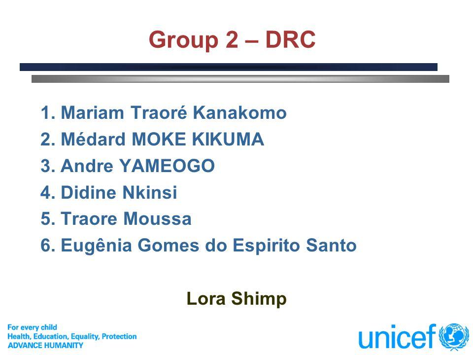 4 Group 2 – DRC 1. Mariam Traoré Kanakomo 2. Médard MOKE KIKUMA 3. Andre YAMEOGO 4. Didine Nkinsi 5. Traore Moussa 6. Eugênia Gomes do Espirito Santo