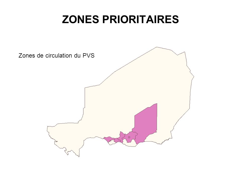 ZONES PRIORITAIRES Zones de circulation du PVS