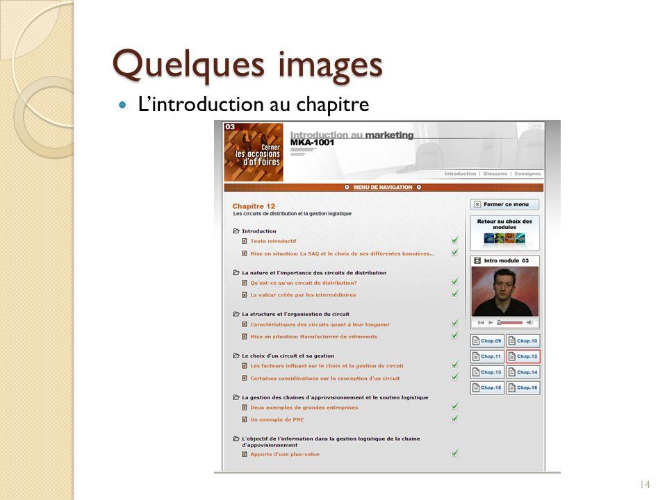 Quelques images 14 Lintroduction au chapitre