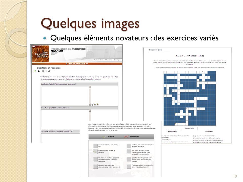 Quelques images 19 Quelques éléments novateurs : des exercices variés