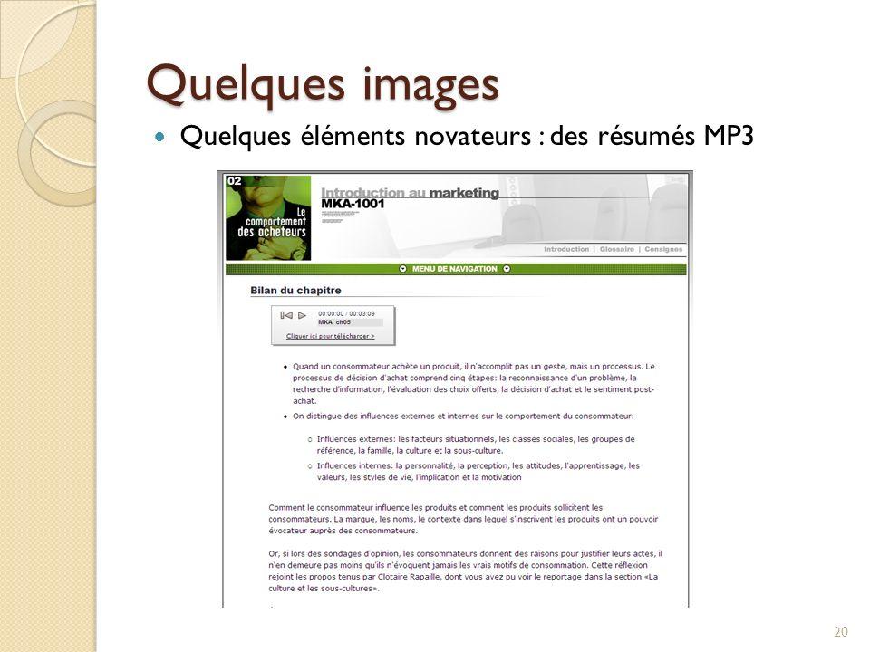Quelques images 20 Quelques éléments novateurs : des résumés MP3