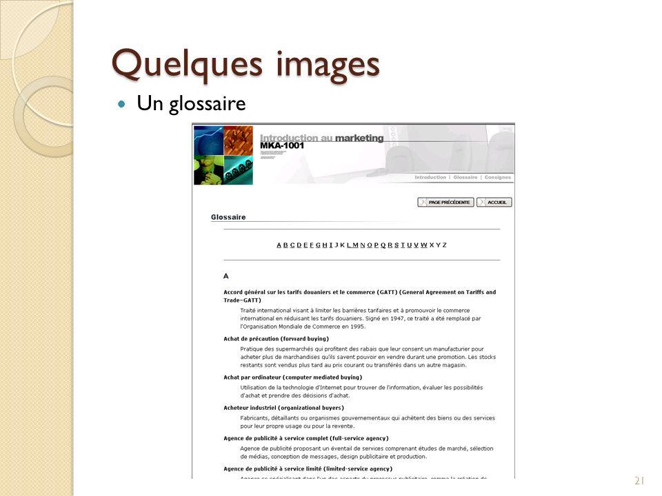 Quelques images 21 Un glossaire