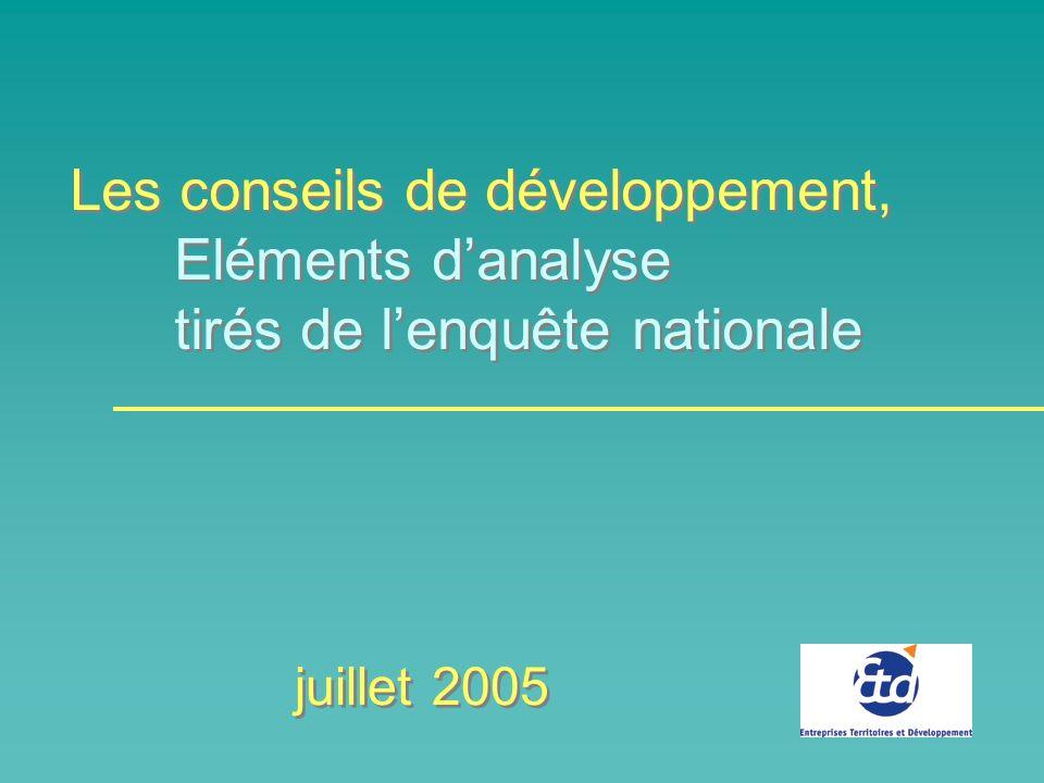 Les conseils de développement, Eléments danalyse tirés de lenquête nationale Les conseils de développement, Eléments danalyse tirés de lenquête nationale juillet 2005