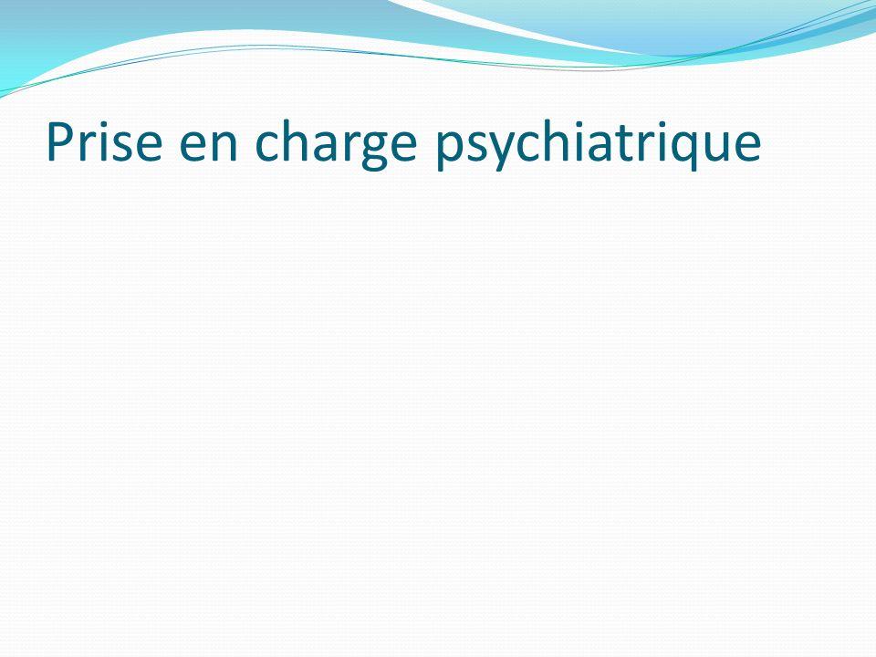 Prise en charge psychiatrique