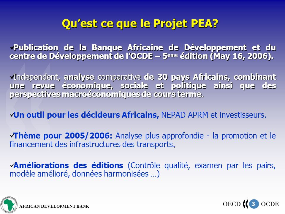 3 AFRICAN DEVELOPMENT BANK Quest ce que le Projet PEA.