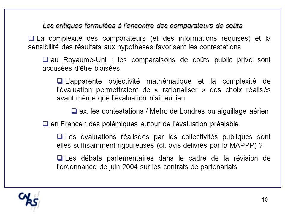 10 Les critiques formulées à lencontre des comparateurs de coûts La complexité des comparateurs (et des informations requises) et la sensibilité des r