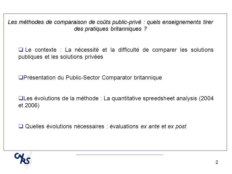 3 Les méthodes de comparaison de coûts public-privé : quels enseignements tirer des pratiques britanniques .