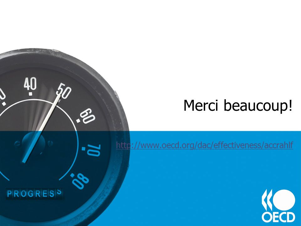 Merci beaucoup! http://www.oecd.org/dac/effectiveness/accrahlf
