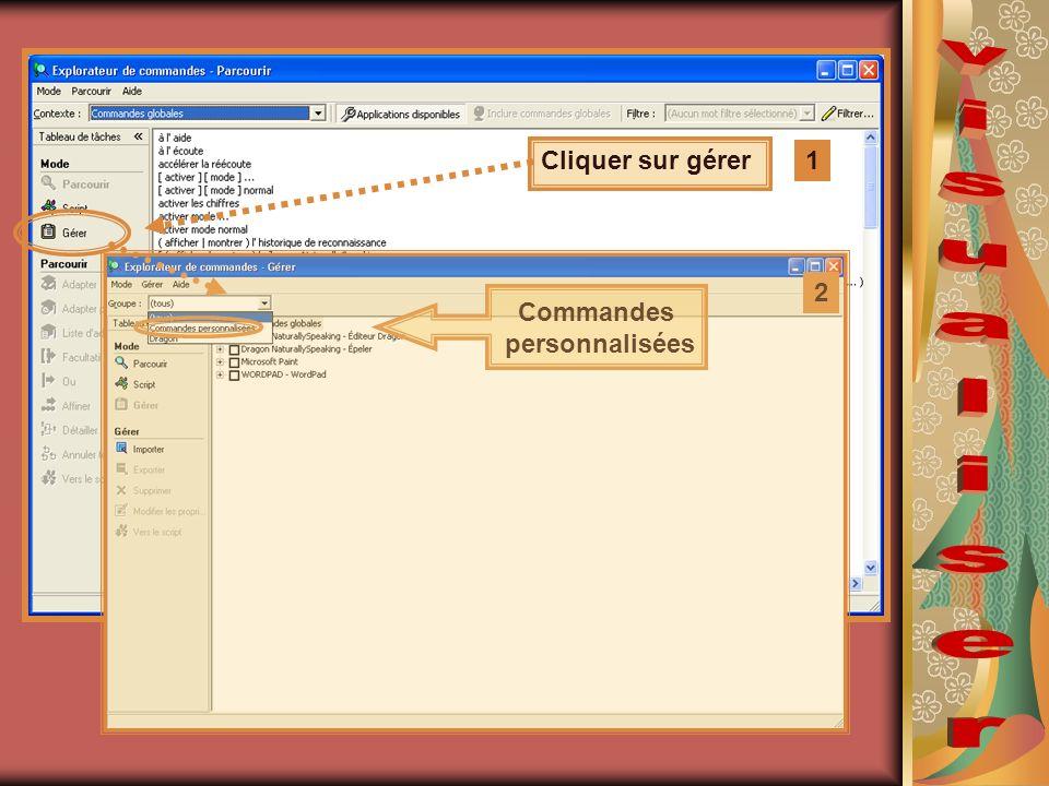 Cliquer sur gérer 1 Commandes personnalisées 2
