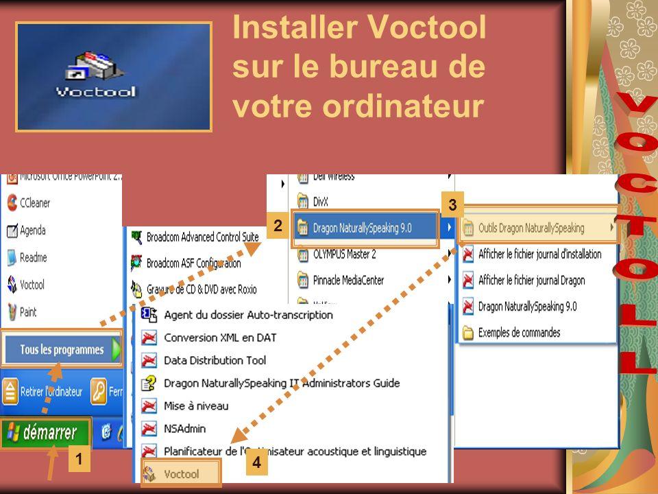 Installer Voctool sur le bureau de votre ordinateur 2 3 4 1