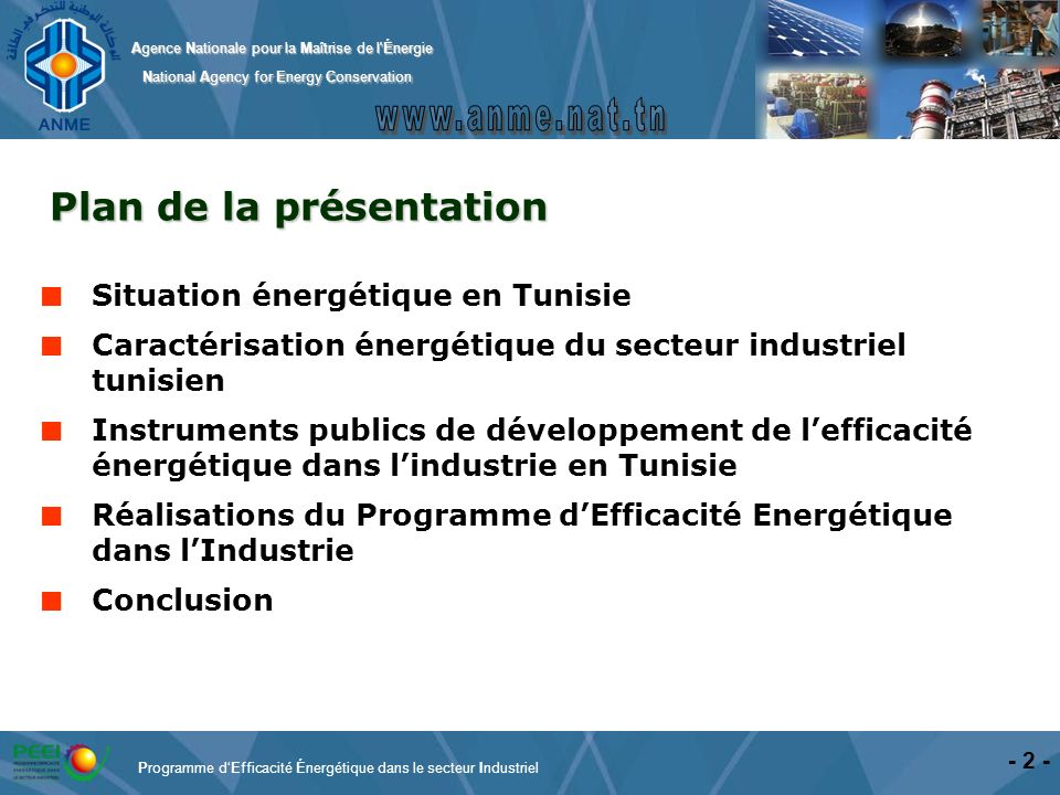 Agence Nationale pour la Maîtrise de l'Énergie National Agency for Energy Conservation National Agency for Energy Conservation - 2 - Programme dEffica