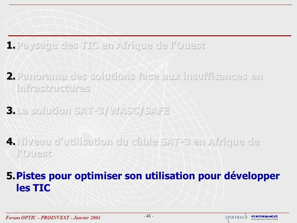 - 46 - Forum OPTIC – PROINVEST – Janvier 2004