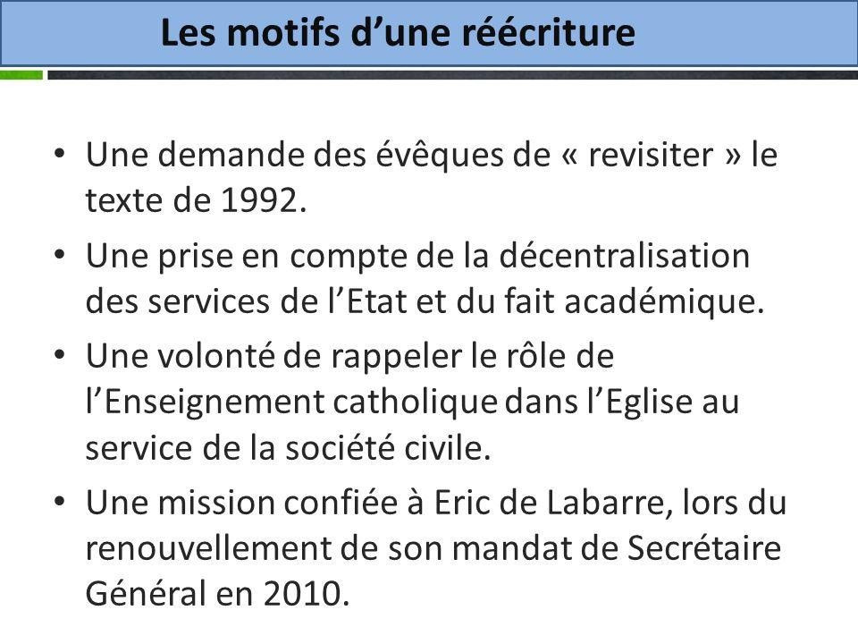 Les motifs dune réécriture Une demande des évêques de « revisiter » le texte de 1992.