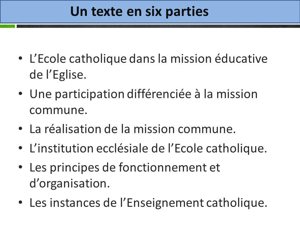 Un texte en six parties LEcole catholique dans la mission éducative de lEglise.