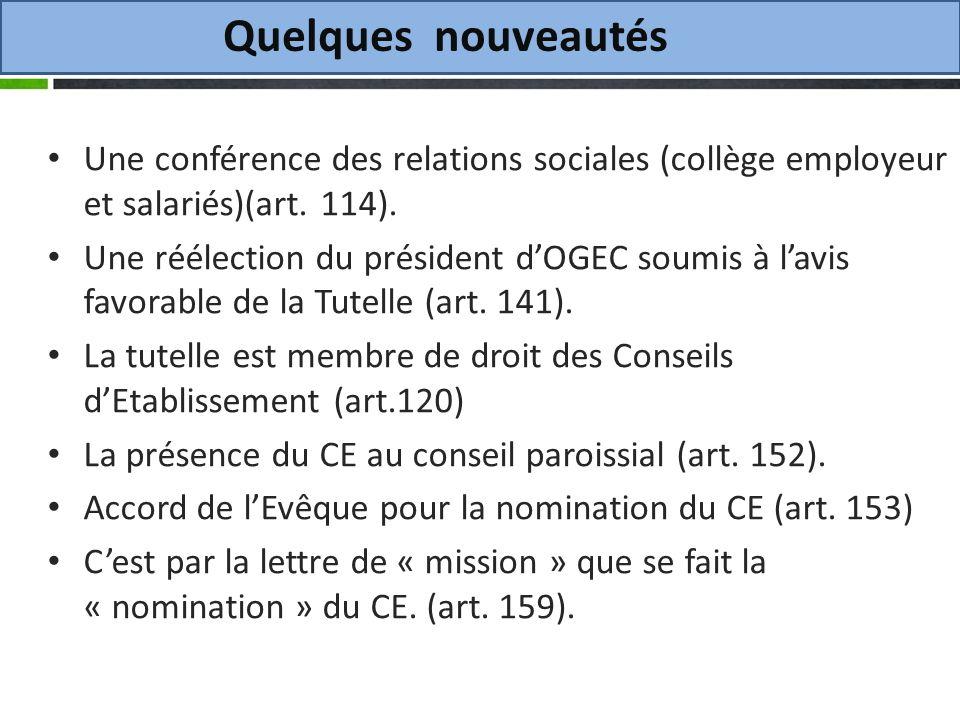 Quelques nouveautés Une conférence des relations sociales (collège employeur et salariés)(art.