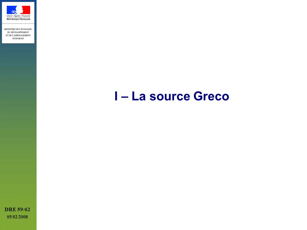 DRE 59/62 05/02/2008 I – La source Greco