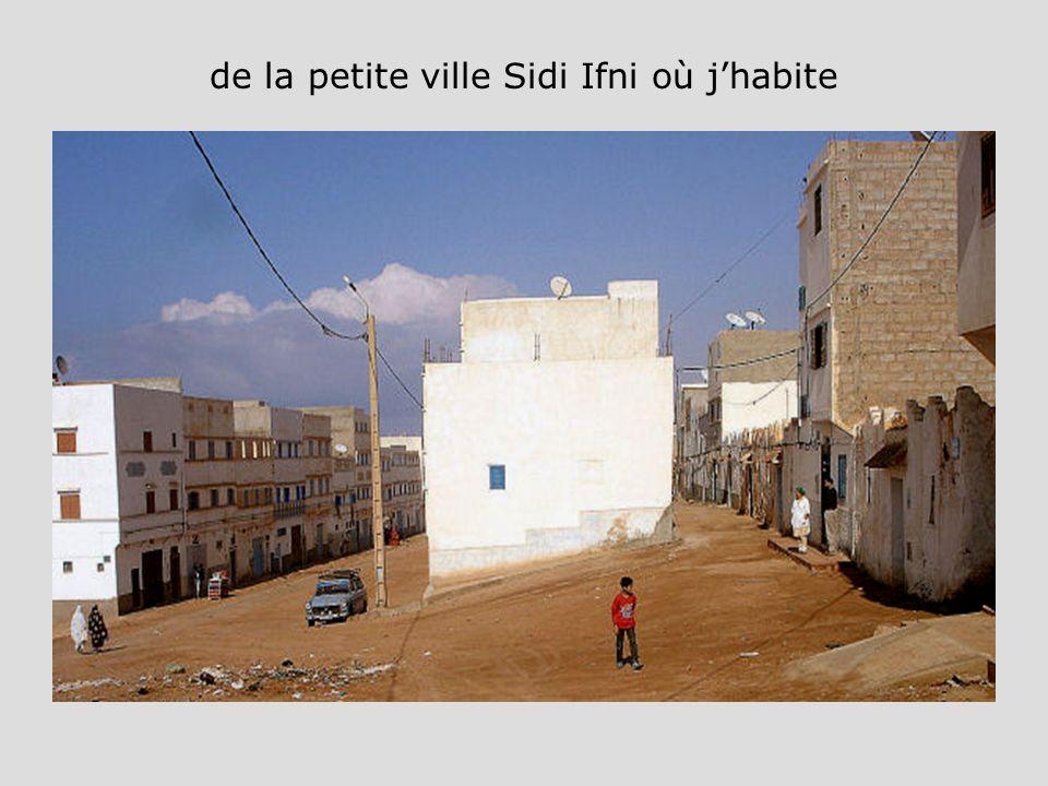 de la petite ville Sidi Ifni où jhabite