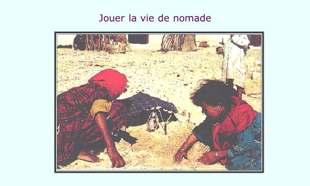 Jouer la vie de nomade