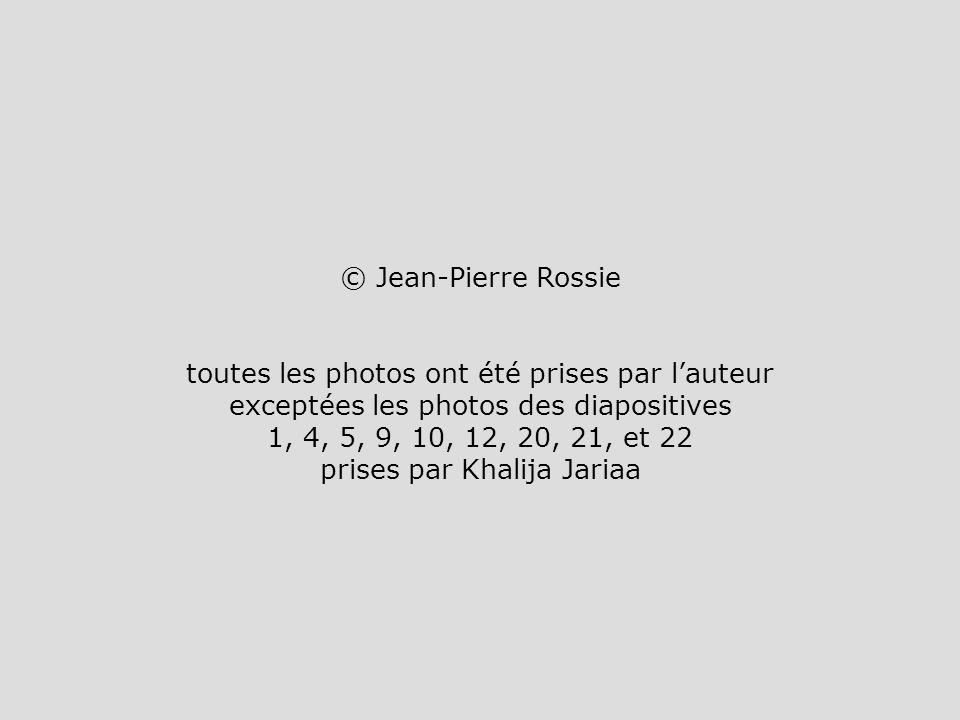 © Jean-Pierre Rossie toutes les photos ont été prises par lauteur exceptées les photos des diapositives 1, 4, 5, 9, 10, 12, 20, 21, et 22 prises par K