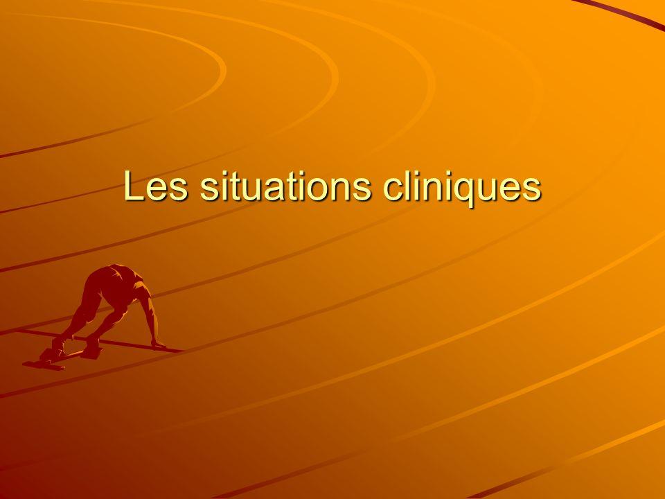 Les situations cliniques