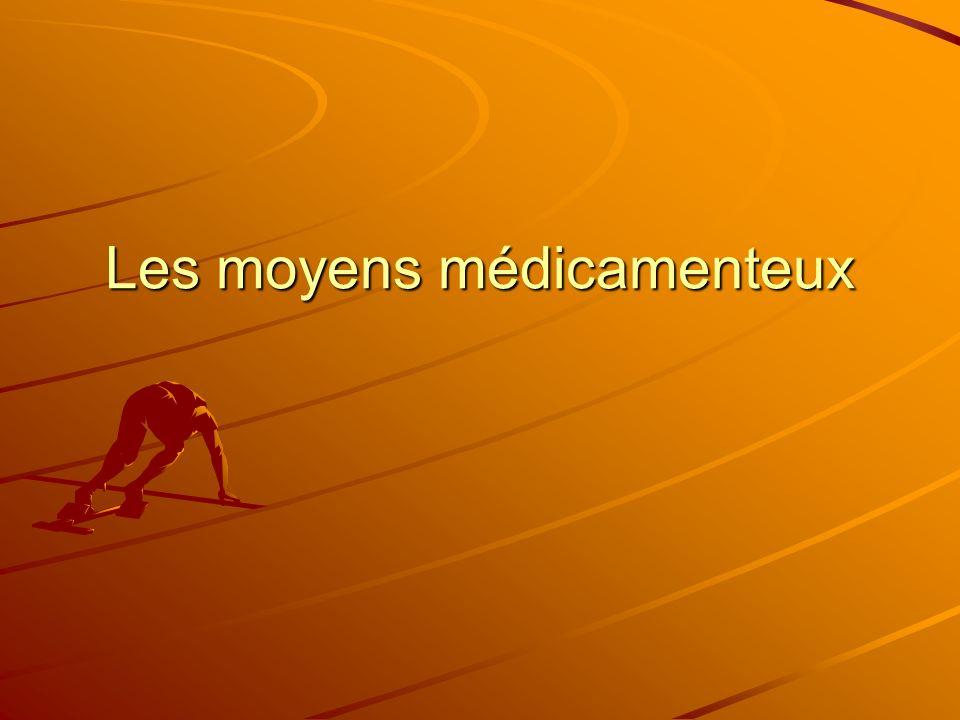 Les moyens médicamenteux