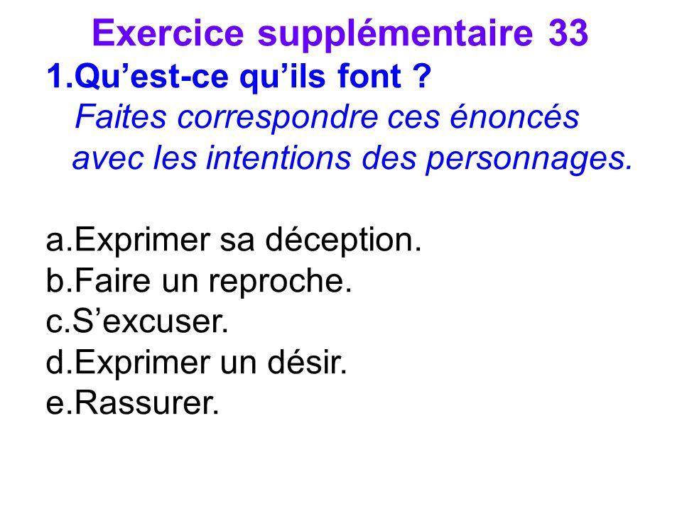 Exercice supplémentaire 33 1.Quest-ce quils font .