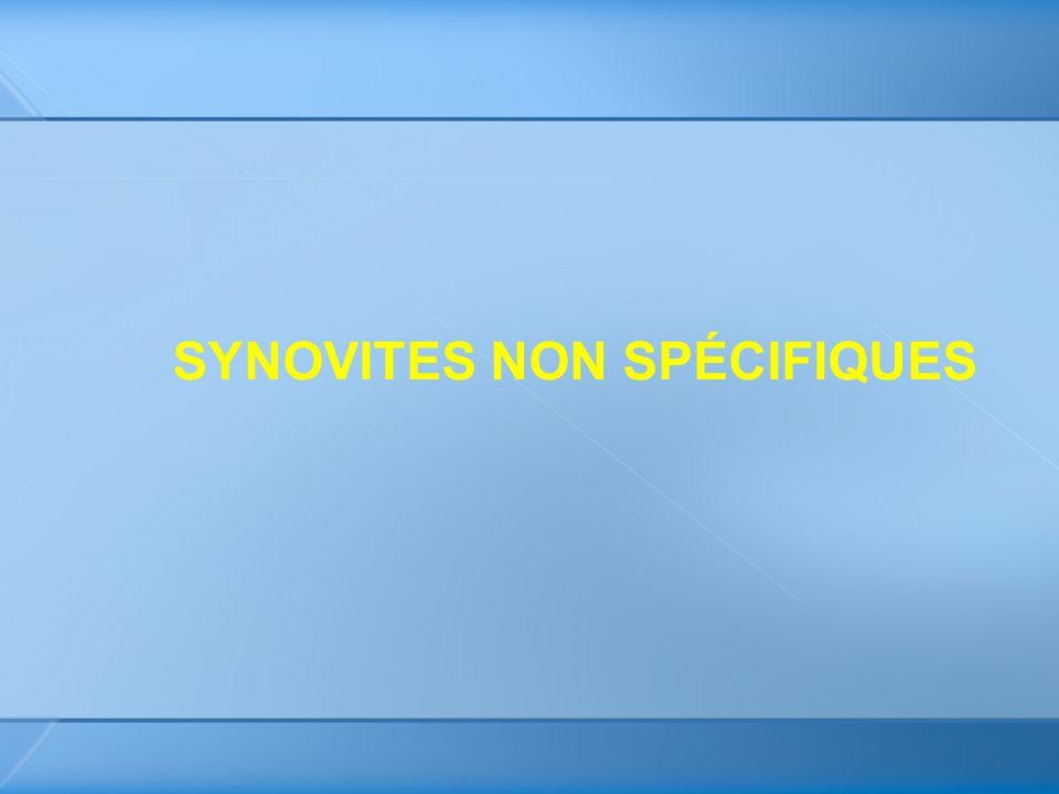 SYNOVITES NON SPÉCIFIQUES
