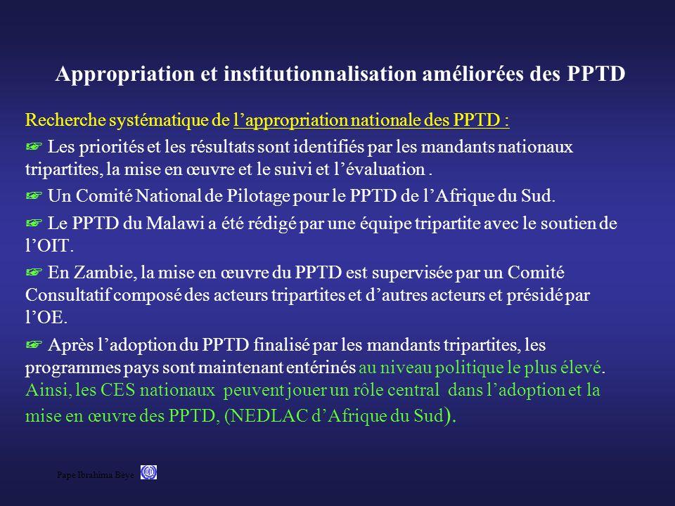 Pape Ibrahima Bèye Appropriation et institutionnalisation améliorées des PPTD Recherche systématique de lappropriation nationale des PPTD : Les priori