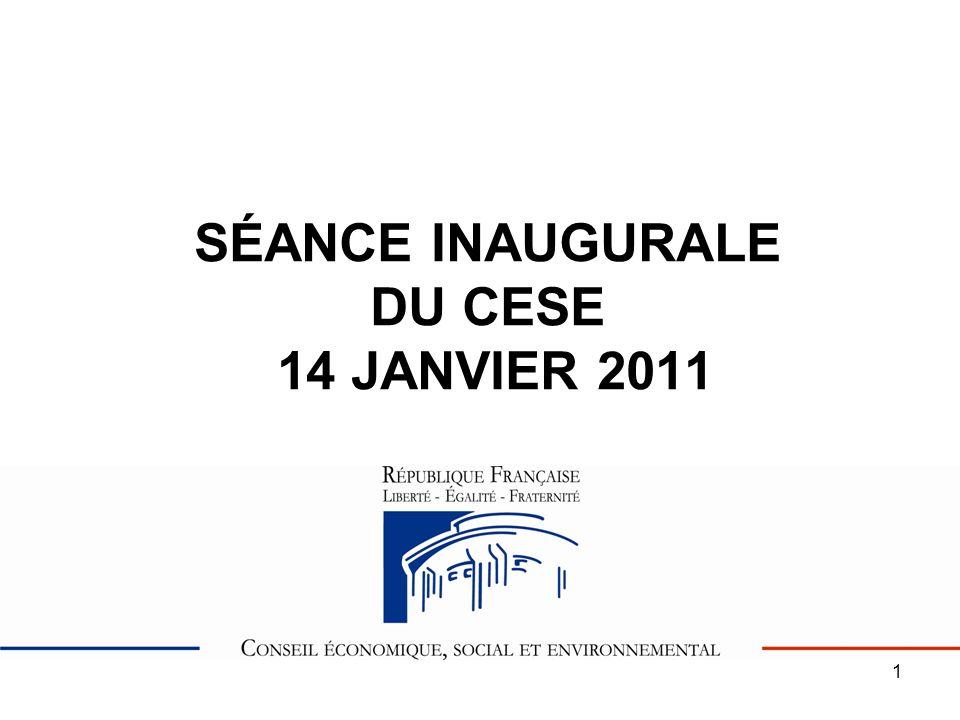 1 SÉANCE INAUGURALE DU CESE 14 JANVIER 2011