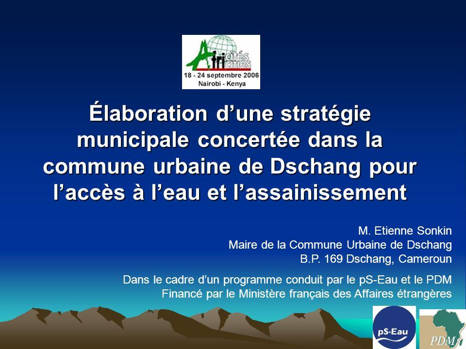 Élaboration dune stratégie municipale concertée dans la commune urbaine de Dschang pour laccès à leau et lassainissement M.