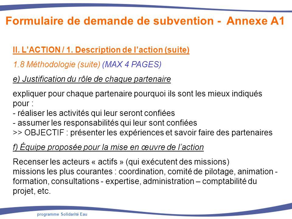 programme Solidarité Eau II. LACTION / 1. Description de laction (suite) 1.8 Méthodologie (suite) (MAX 4 PAGES) e) Justification du rôle de chaque par